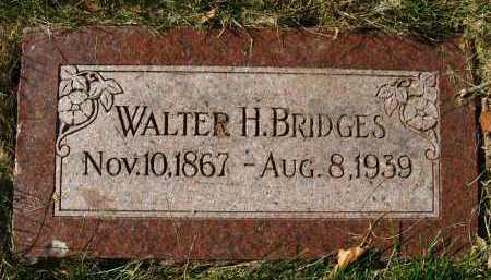 BRIDGES, WALTER H. - Douglas County, Nebraska | WALTER H. BRIDGES - Nebraska Gravestone Photos