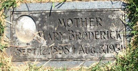 BRODERICK, MARY - Douglas County, Nebraska | MARY BRODERICK - Nebraska Gravestone Photos