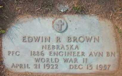 BROWN, EDWIN R. - Douglas County, Nebraska   EDWIN R. BROWN - Nebraska Gravestone Photos