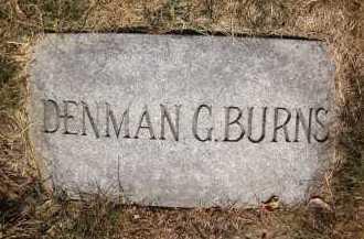 BURNS, DENMAN G. - Douglas County, Nebraska | DENMAN G. BURNS - Nebraska Gravestone Photos