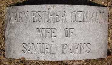 DENMAN BURNS, MARY ESTHER - Douglas County, Nebraska | MARY ESTHER DENMAN BURNS - Nebraska Gravestone Photos
