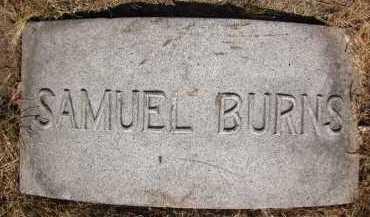 BURNS, SAMUEL - Douglas County, Nebraska   SAMUEL BURNS - Nebraska Gravestone Photos