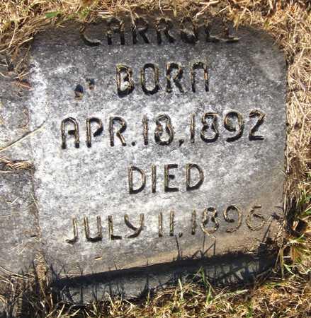 CARROLL, PHILIP T - Douglas County, Nebraska | PHILIP T CARROLL - Nebraska Gravestone Photos