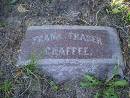 CHAFFEE, FRANK FRASER - Douglas County, Nebraska | FRANK FRASER CHAFFEE - Nebraska Gravestone Photos