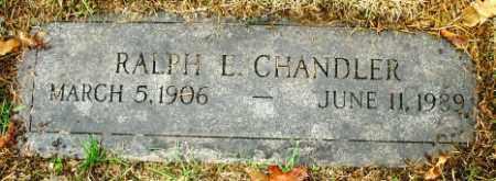 CHANDLER, RALPH E. - Douglas County, Nebraska | RALPH E. CHANDLER - Nebraska Gravestone Photos