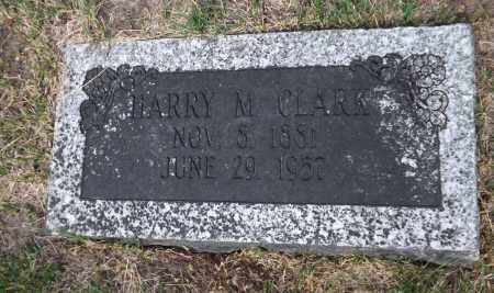CLARK, HARRY M. - Douglas County, Nebraska | HARRY M. CLARK - Nebraska Gravestone Photos