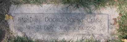 DOORLY CLARK, KATHERINE - Douglas County, Nebraska | KATHERINE DOORLY CLARK - Nebraska Gravestone Photos