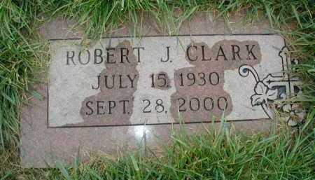 CLARK, ROBERT J - Douglas County, Nebraska | ROBERT J CLARK - Nebraska Gravestone Photos