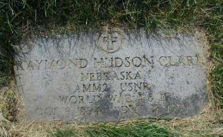 CLARK, RAYMOND HUDSON - Douglas County, Nebraska | RAYMOND HUDSON CLARK - Nebraska Gravestone Photos