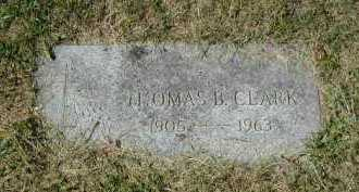CLARK, THOMAS B - Douglas County, Nebraska | THOMAS B CLARK - Nebraska Gravestone Photos