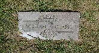 CLARK, WILLIAM A - Douglas County, Nebraska | WILLIAM A CLARK - Nebraska Gravestone Photos