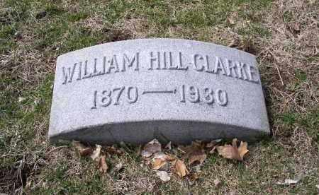 CLARKE, WILLIAM HILL - Douglas County, Nebraska | WILLIAM HILL CLARKE - Nebraska Gravestone Photos