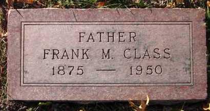 CLASS, FRANK M. - Douglas County, Nebraska | FRANK M. CLASS - Nebraska Gravestone Photos