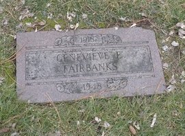FAIRBANKS, GENEVIEVE E. - Douglas County, Nebraska | GENEVIEVE E. FAIRBANKS - Nebraska Gravestone Photos