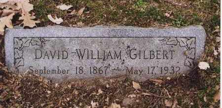 GILBERT, DAVID WILLIAM - Douglas County, Nebraska | DAVID WILLIAM GILBERT - Nebraska Gravestone Photos