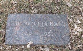 HALL, C. HENRIETTA - Douglas County, Nebraska | C. HENRIETTA HALL - Nebraska Gravestone Photos