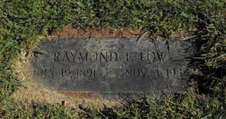 LOW, RAYMOND F. - Douglas County, Nebraska   RAYMOND F. LOW - Nebraska Gravestone Photos