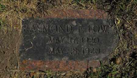LOW, RAYMOND F. - Douglas County, Nebraska | RAYMOND F. LOW - Nebraska Gravestone Photos