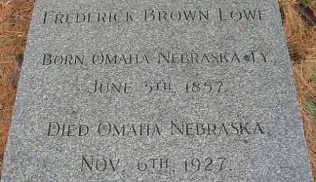 LOWE, FREDERICK BROWN - Douglas County, Nebraska | FREDERICK BROWN LOWE - Nebraska Gravestone Photos