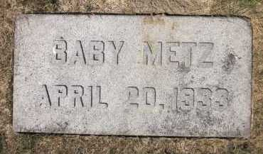 METZ, BABY - Douglas County, Nebraska | BABY METZ - Nebraska Gravestone Photos
