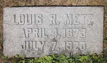 METZ, LOUIS R. - Douglas County, Nebraska | LOUIS R. METZ - Nebraska Gravestone Photos