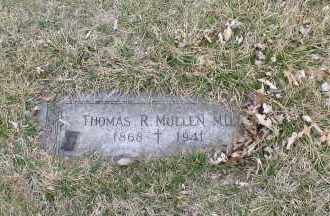 MULLEN, THOMAS R., M.D. - Douglas County, Nebraska | THOMAS R., M.D. MULLEN - Nebraska Gravestone Photos