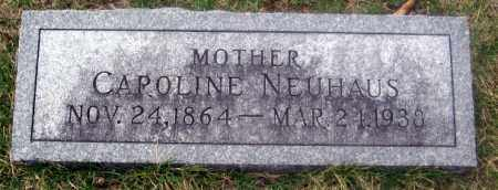 NEUHAUS, CAROLINE - Douglas County, Nebraska | CAROLINE NEUHAUS - Nebraska Gravestone Photos
