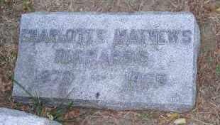 RICHARDS, CHARLOTTE - Douglas County, Nebraska   CHARLOTTE RICHARDS - Nebraska Gravestone Photos