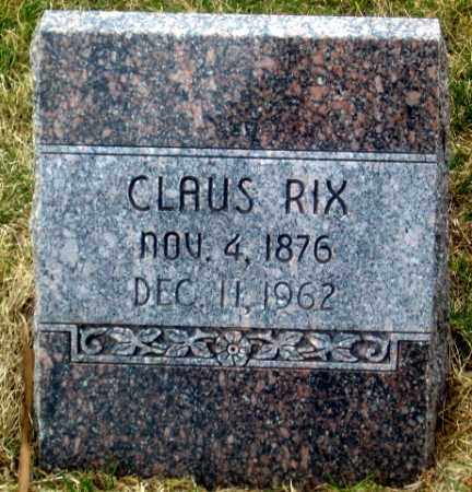 RIX, CLAUS - Douglas County, Nebraska | CLAUS RIX - Nebraska Gravestone Photos