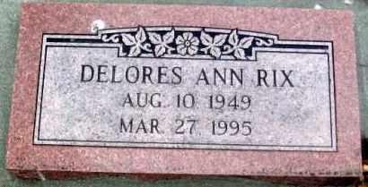 RIX, DELORES ANN - Douglas County, Nebraska | DELORES ANN RIX - Nebraska Gravestone Photos