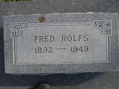 ROLFS, FRED - Douglas County, Nebraska | FRED ROLFS - Nebraska Gravestone Photos