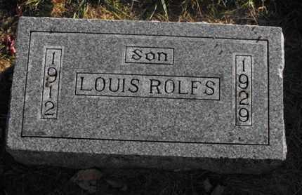 ROLFS, LOUIS - Douglas County, Nebraska | LOUIS ROLFS - Nebraska Gravestone Photos