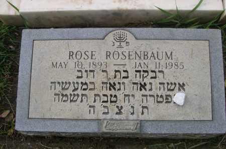 ROSENBAUM, ROSE - Douglas County, Nebraska   ROSE ROSENBAUM - Nebraska Gravestone Photos