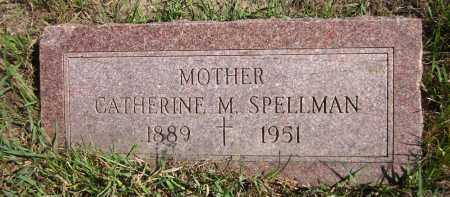 SPELLMAN, CATHERINE M. - Douglas County, Nebraska | CATHERINE M. SPELLMAN - Nebraska Gravestone Photos