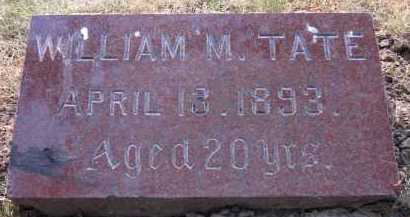 TATE, WILLIAM M. - Douglas County, Nebraska | WILLIAM M. TATE - Nebraska Gravestone Photos