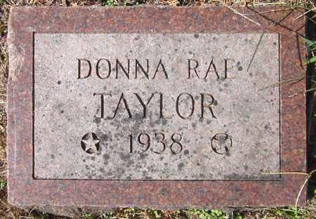 TAYLOR, DONNA RAE - Douglas County, Nebraska | DONNA RAE TAYLOR - Nebraska Gravestone Photos