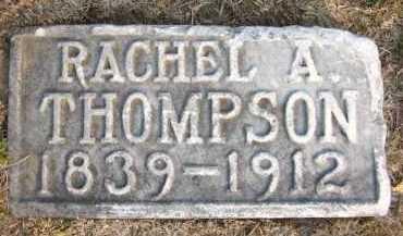 THOMPSON, RACHEL A. - Douglas County, Nebraska | RACHEL A. THOMPSON - Nebraska Gravestone Photos