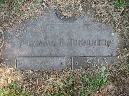 THORNTON, LYMAN F - Douglas County, Nebraska   LYMAN F THORNTON - Nebraska Gravestone Photos