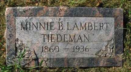 LAMBERT TIEDEMAN, MINNIE B. - Douglas County, Nebraska   MINNIE B. LAMBERT TIEDEMAN - Nebraska Gravestone Photos