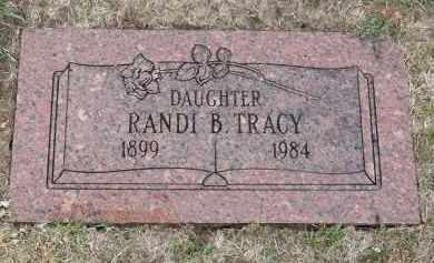 TRACY, RANDI B. - Douglas County, Nebraska | RANDI B. TRACY - Nebraska Gravestone Photos