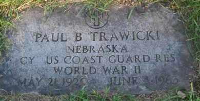 TRAWICKI, PAUL B - Douglas County, Nebraska   PAUL B TRAWICKI - Nebraska Gravestone Photos