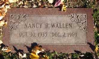 WALLEN, NANCY R. - Douglas County, Nebraska | NANCY R. WALLEN - Nebraska Gravestone Photos