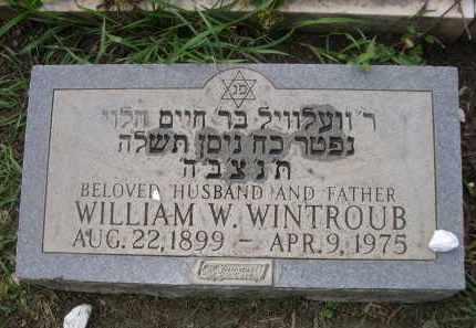 WINTROUB, WILLIAM W. - Douglas County, Nebraska | WILLIAM W. WINTROUB - Nebraska Gravestone Photos