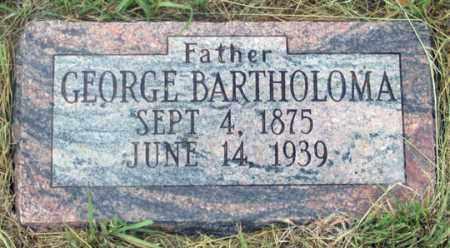 BARTHOLOMA, GEORGE - Dundy County, Nebraska | GEORGE BARTHOLOMA - Nebraska Gravestone Photos