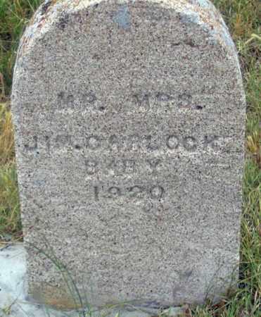 CARLOCK, BABY 1920 - Dundy County, Nebraska | BABY 1920 CARLOCK - Nebraska Gravestone Photos