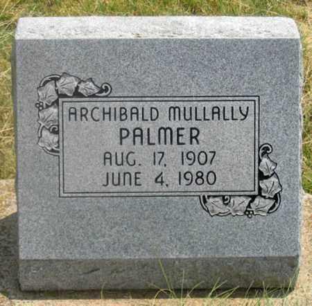 PALMER, ARCHIBALD MULLALLY - Dundy County, Nebraska | ARCHIBALD MULLALLY PALMER - Nebraska Gravestone Photos