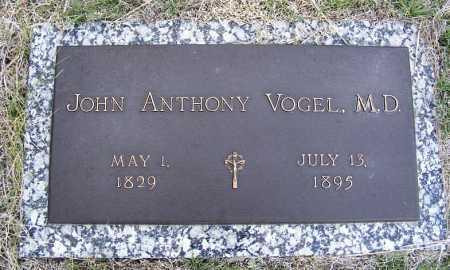 VOGEL, JOHN ANTHONY M.D. - Frontier County, Nebraska | JOHN ANTHONY M.D. VOGEL - Nebraska Gravestone Photos