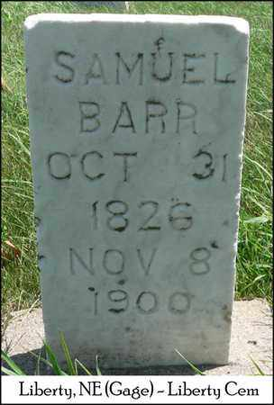 BARR, SANUEL - Gage County, Nebraska | SANUEL BARR - Nebraska Gravestone Photos