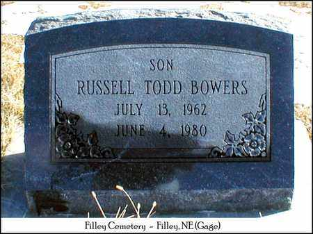 BOWERS, RUSSELL TODD - Gage County, Nebraska | RUSSELL TODD BOWERS - Nebraska Gravestone Photos