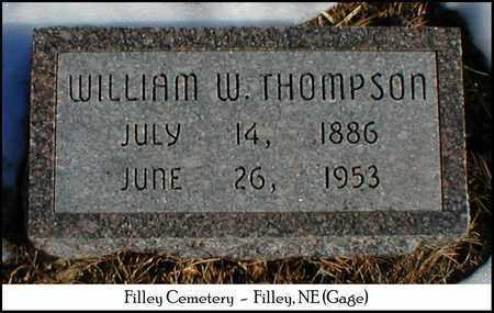 THOMPSON, WILLIAM W. - Gage County, Nebraska   WILLIAM W. THOMPSON - Nebraska Gravestone Photos
